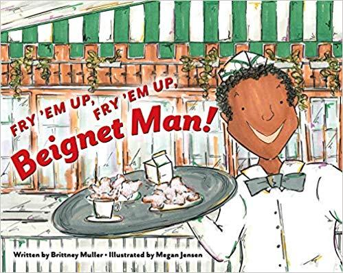 Fry 'Em Up, Fry 'Em Up, Beignet Man! Cover Image