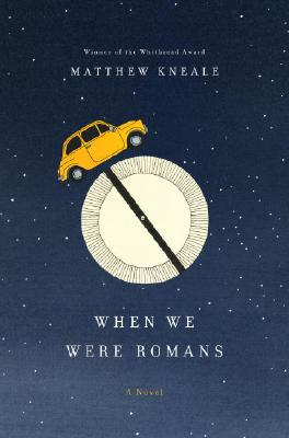 When We Were Romans Cover Image