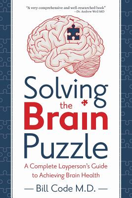 Solving the Brain Puzzle: A Complete Layperson's Guide to Achieving Brain Health Cover Image