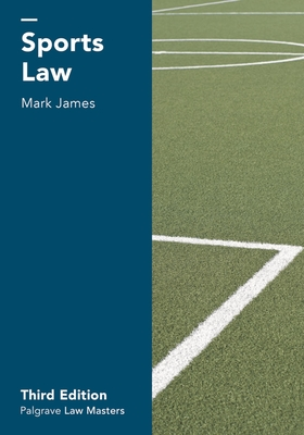 Sports Law (MacMillan Law Masters) Cover Image