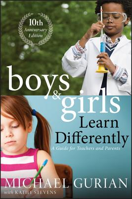 Boys and Girls Learn Differently! a Guide for Teachers and Parents Cover Image