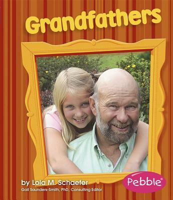Grandfathers: Revised Edition (Pebble Books: Families) Cover Image
