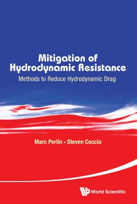 Mitigation of Hydrodynamic Resistance: Methods to Reduce Hydrodynamic Drag Cover Image