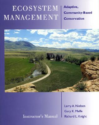 Ecosystem Management Instructor's Manual: Adaptive Community-Based Conservation Cover Image