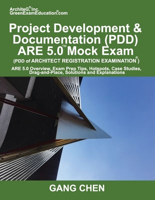 Project Development & Documentation (PDD) ARE 5.0 Mock Exam (Architect Registration Exam): ARE 5.0 Overview, Exam Prep Tips, Hot Spots, Case Studies, Cover Image