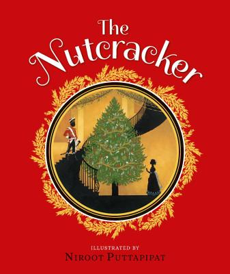 The Nutcracker, Illustrated by Niroot Puttapipat