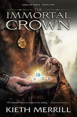 Cover for The Immortal Crown, 1 (Saga of Kings #1)