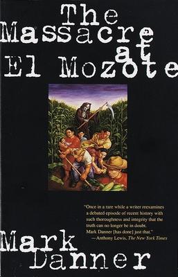 The Massacre at El Mozote Cover Image