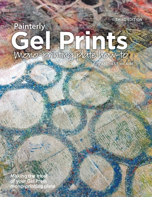 Painterly Gel Prints: Mono-printing plate how-to Cover Image