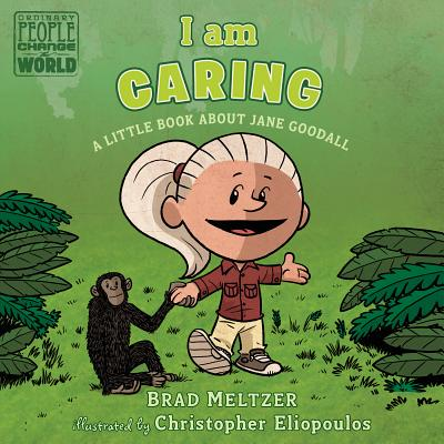 I am Caring: A Little Book about Jane Goodall (Ordinary People Change the World) Cover Image