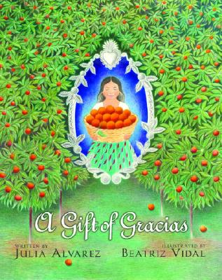A Gift of Gracias: The Legend of Altagracia Cover Image