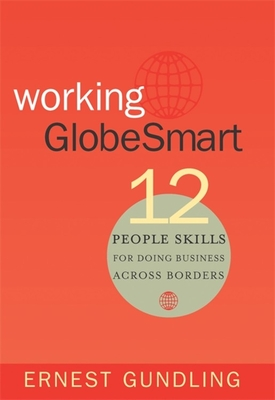 Working Globesmart: 12 People Skills for Doing Business Across Borders Cover Image