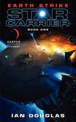 Earth Strike: Star Carrier: Book One (Star Carrier Series #1) Cover Image