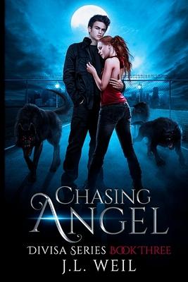 Chasing Angel: A Divisa Novel, Book 3 Cover Image
