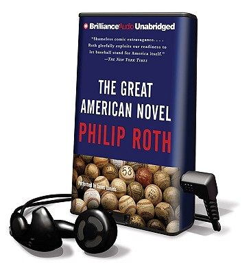 The Great American Novel [With Earbuds] (Playaway Adult Fiction) Cover Image