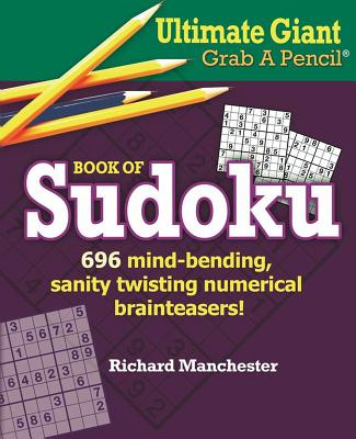 Ultimate Giant Grab a Pencil Book of Sudoku Cover Image