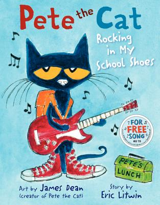 Rocking in My School Shoes (Pete the Cat) Cover Image