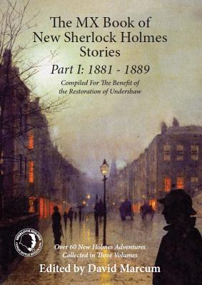The MX Book of New Sherlock Holmes Stories Part I: 1881 to 1889 Cover Image