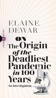 Cover for On the Origin of the Deadliest Pandemic in 100 Years
