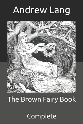 The Brown Fairy Book: Complete Cover Image