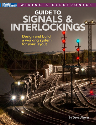 Signals and Interlockings for Your Model Railroad Cover Image