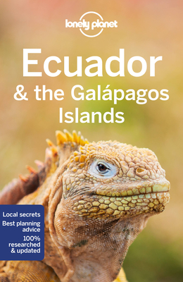 Lonely Planet Ecuador & the Galapagos Islands 12 (Country Guide) Cover Image