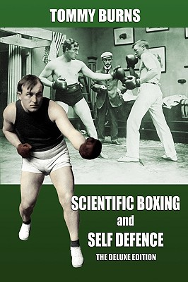 Scientific Boxing and Self Defence: The Deluxe Edition Cover Image