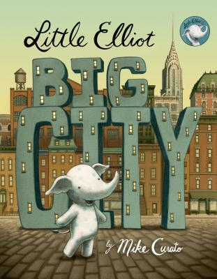 Little Elliot, Big City Cover Image