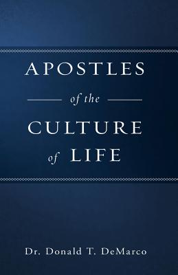 Apostles of the Culture of Life Cover Image