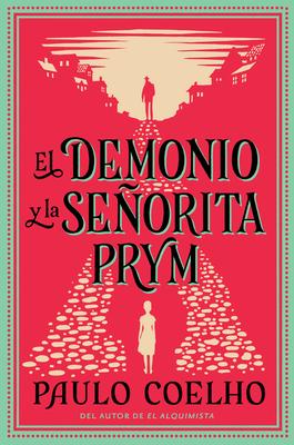 El Demonio y La Sec1orita Prym: Una Novela Cover Image