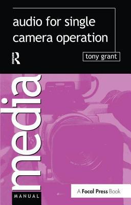 Audio for Single Camera Operation (Media Manuals) Cover Image