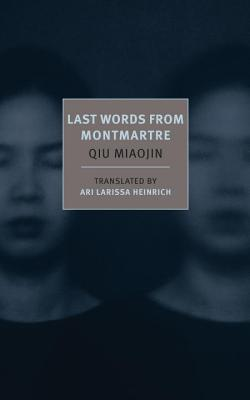 Last Words from Montmartre Cover Image
