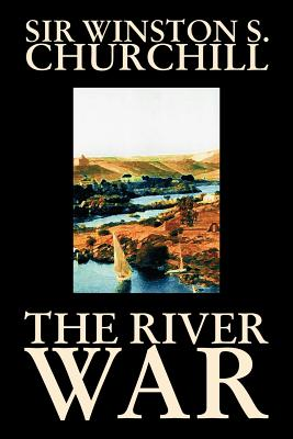 The River War by Winston S. Churchill, History Cover Image