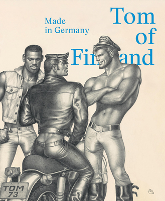 Tom of Finland: Made in Germany Cover Image