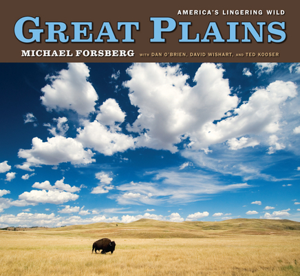 Great Plains: America's Lingering Wild Cover Image