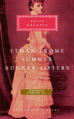 Ethan Frome, Summer, Bunner Sisters Cover