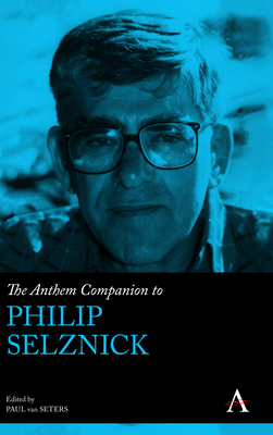 The Anthem Companion to Philip Selznick (Anthem Companions to Sociology) Cover Image