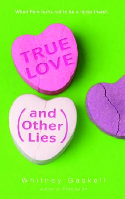 True Love (and Other Lies) Cover