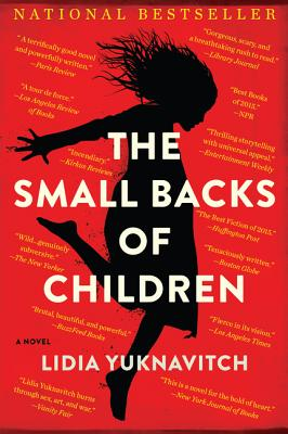 The Small Backs of Children: A Novel Cover Image