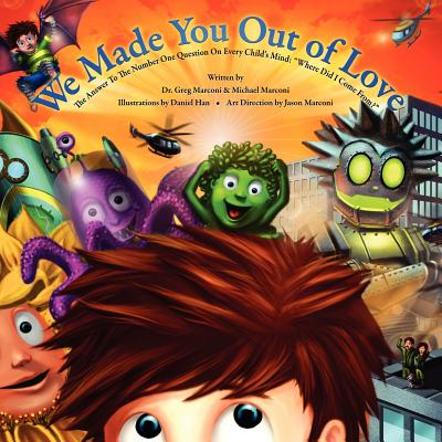 We Made You Out of Love (a Children's Picture Book) Cover