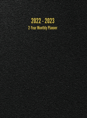 2022 - 2023 2-Year Monthly Planner: 24-Month Calendar (Black) - Large Cover Image