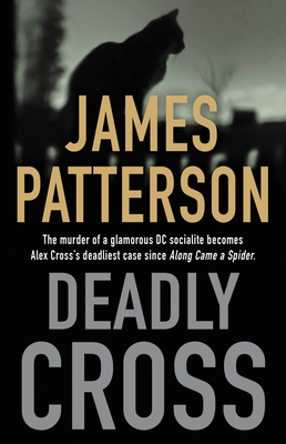 Deadly Cross (Alex Cross #26) Cover Image