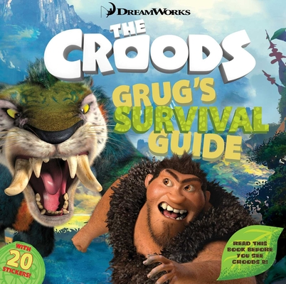 Grug's Survival Guide (The Croods Movie) Cover Image