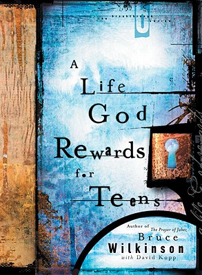 A Life God Rewards for Teens Cover Image