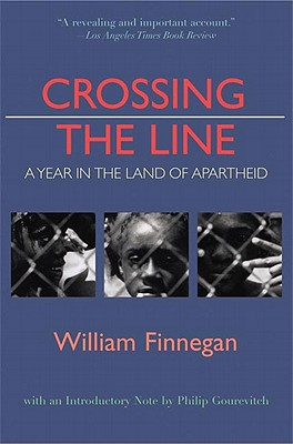 Crossing the LineWilliam Finnegan