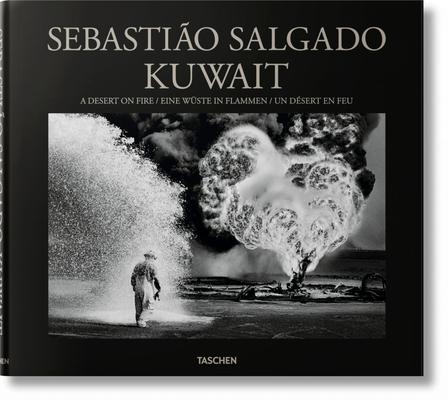 Sebastião Salgado. Kuwait. a Desert on Fire Cover Image