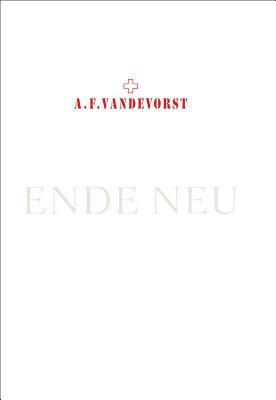 A.F.Vandevorst: Ende Neu Cover Image