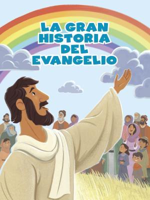 Cover for La Gran historia del evangelio