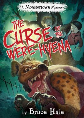 The Curse of the Were-Hyena (A Monstertown Mystery) (Monstertown Mysteries) Cover Image