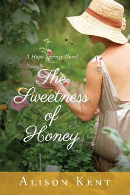 The Sweetness of Honey (Hope Springs Novels) Cover Image